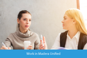 Work in Madera Unified