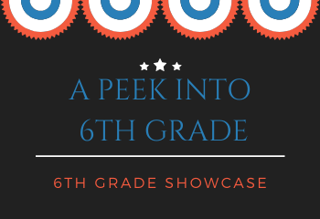 6th Grade Showcase